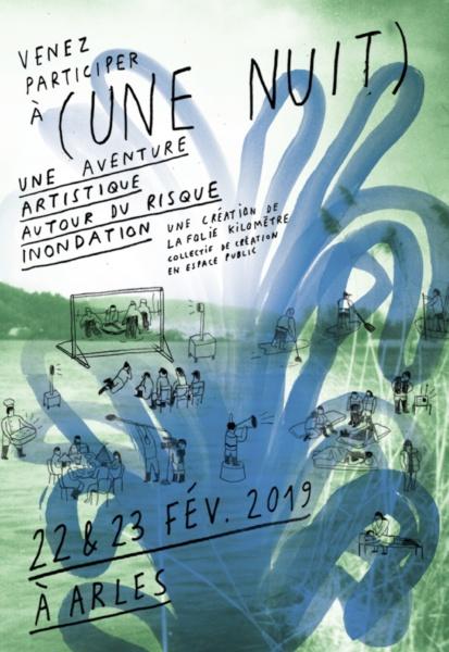 Flyer ( UNE NUIT) Arles © La Folie Kilomètre