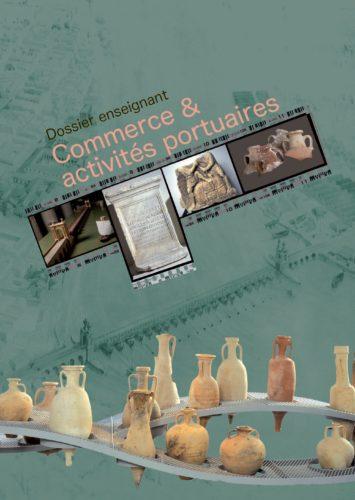 Commerce et activités portuaires© Musée Départemental Arles antique
