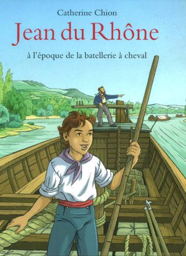 Jean du Rhone © C CHion, Ecole des Loisirs