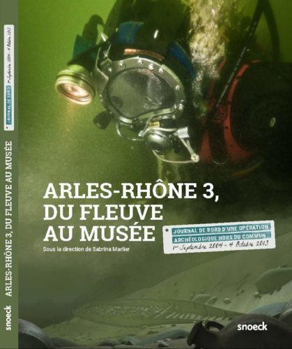 Arles Rhone 3 du fleuve au musee © Ed Snoeck